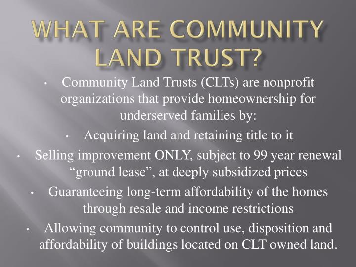 What are Community Land Trust?