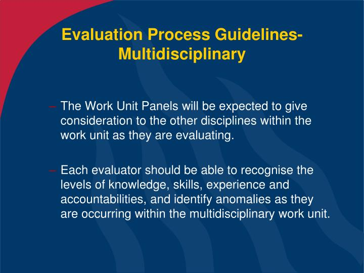 Evaluation Process Guidelines- Multidisciplinary