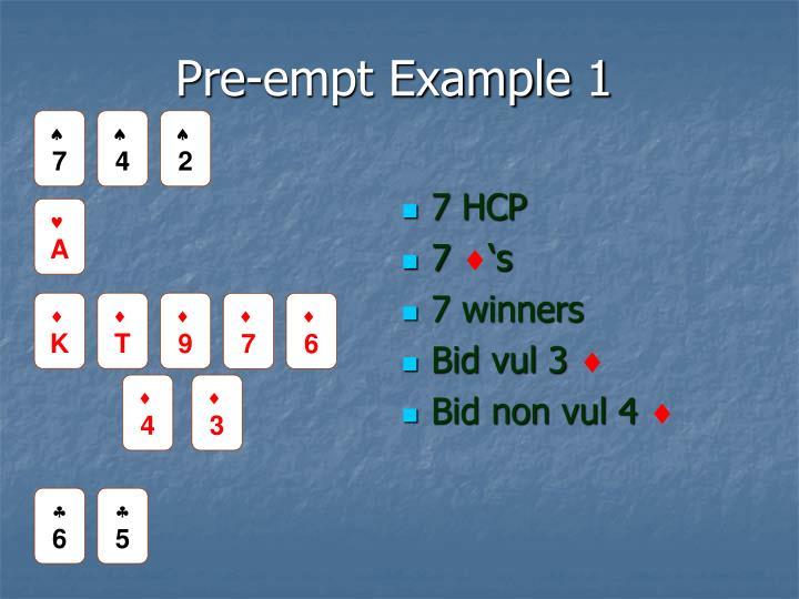 Pre-empt Example 1