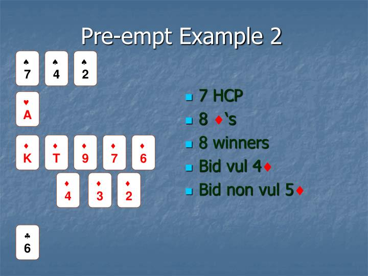 Pre-empt Example 2