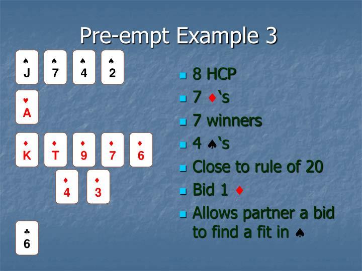 Pre-empt Example 3