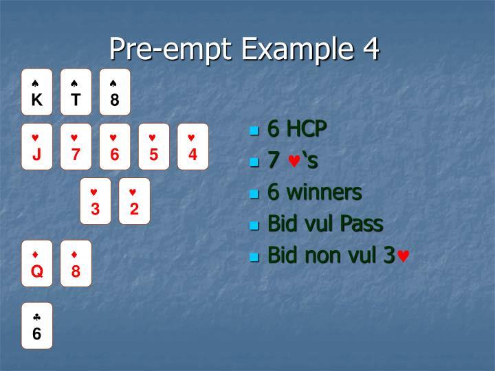 Pre-empt Example 4