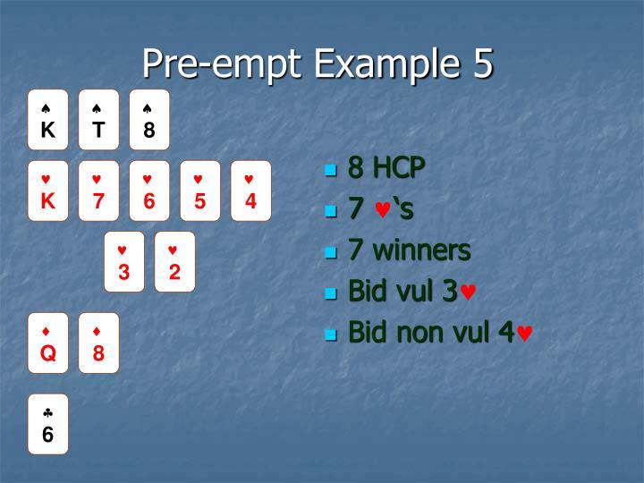 Pre-empt Example 5