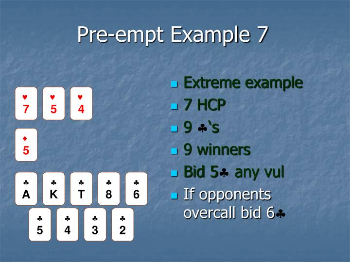 Pre-empt Example 7