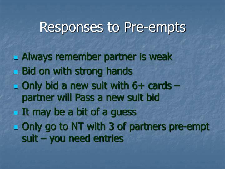Responses to Pre-empts