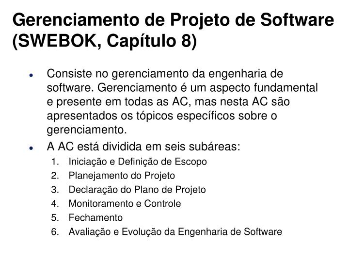 Gerenciamento de Projeto de Software (SWEBOK, Capítulo 8)