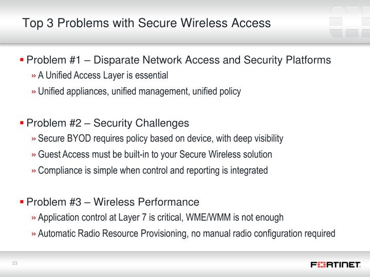 Top 3 Problems with Secure Wireless Access