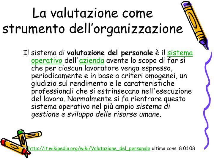 La valutazione come strumento dell'organizzazione