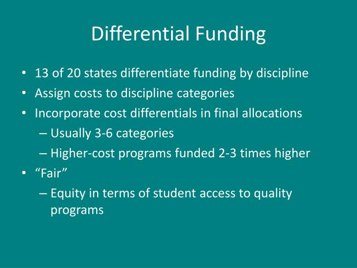 Differential Funding