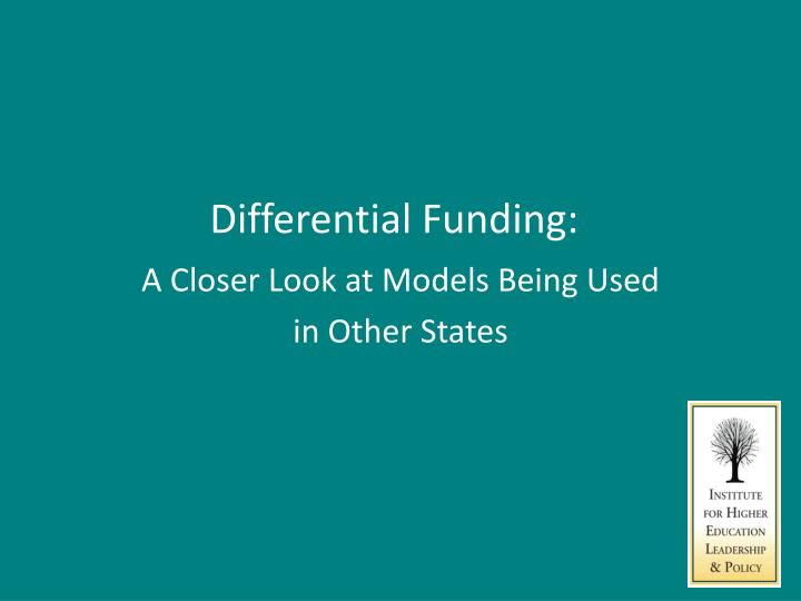 Differential Funding: