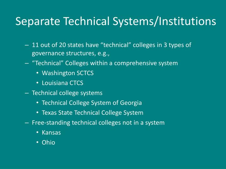Separate Technical Systems/Institutions