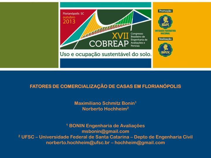 FATORES DE COMERCIALIZAÇÃO DE CASAS EM FLORIANÓPOLIS