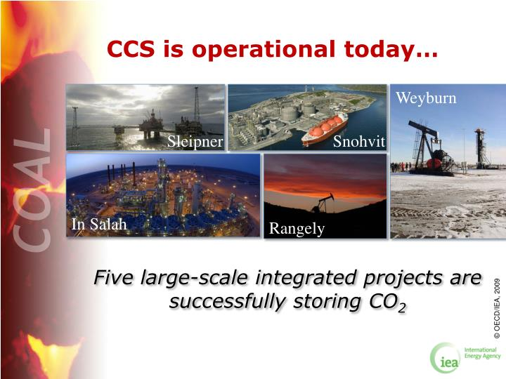 CCS is operational today…