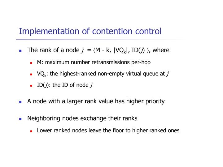 Implementation of contention control