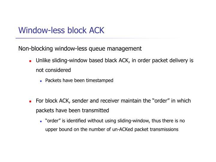 Window-less block ACK