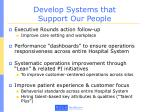 develop systems that support our people