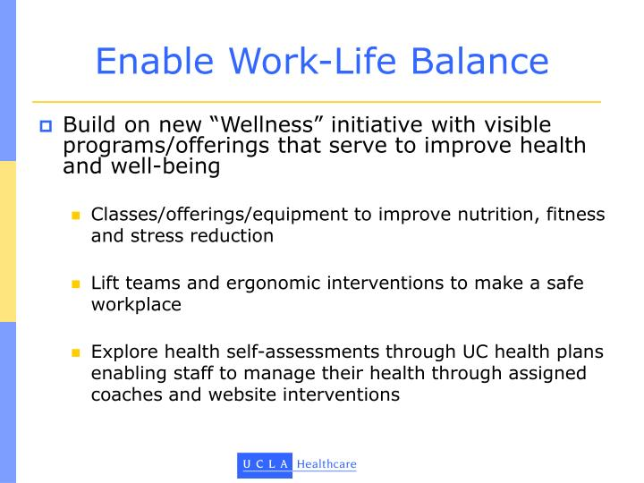 Enable Work-Life Balance