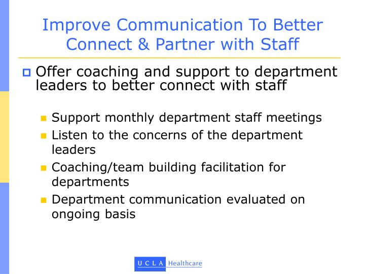 Improve Communication To Better Connect & Partner with Staff