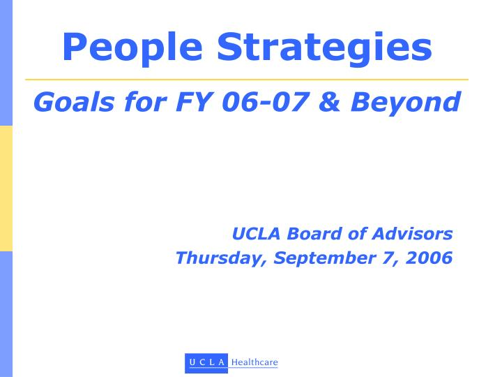 people strategies goals for fy 06 07 beyond