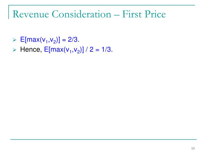 Revenue Consideration – First Price