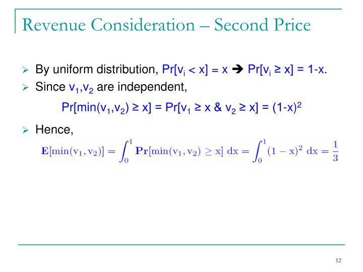Revenue Consideration – Second Price