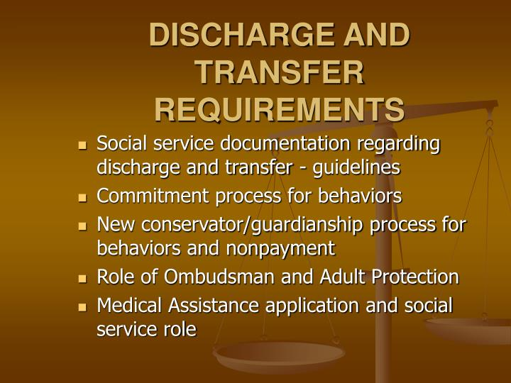 DISCHARGE AND TRANSFER REQUIREMENTS