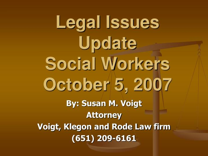 Legal Issues Update