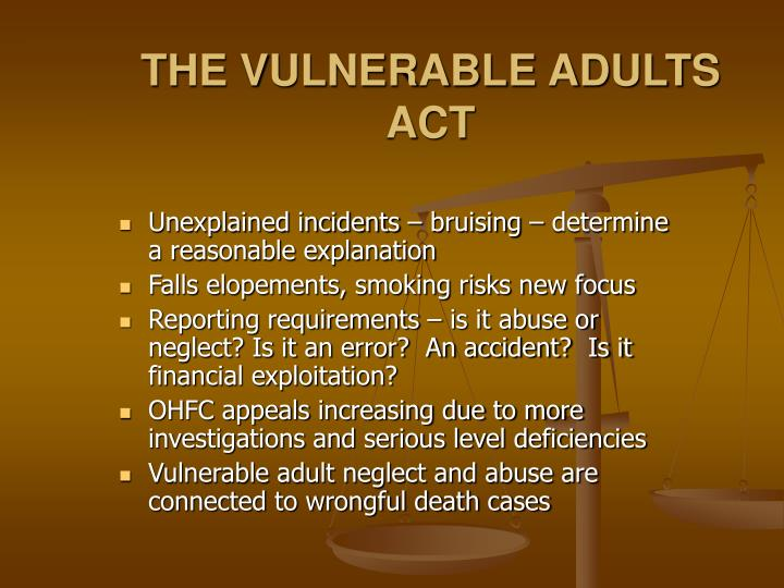 THE VULNERABLE ADULTS ACT