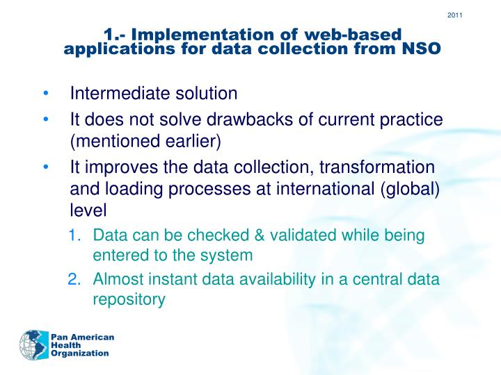 1.- Implementation of web-based applications for data collection from NSO