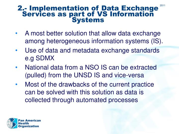 2.- Implementation of Data Exchange Services as part of VS Information Systems
