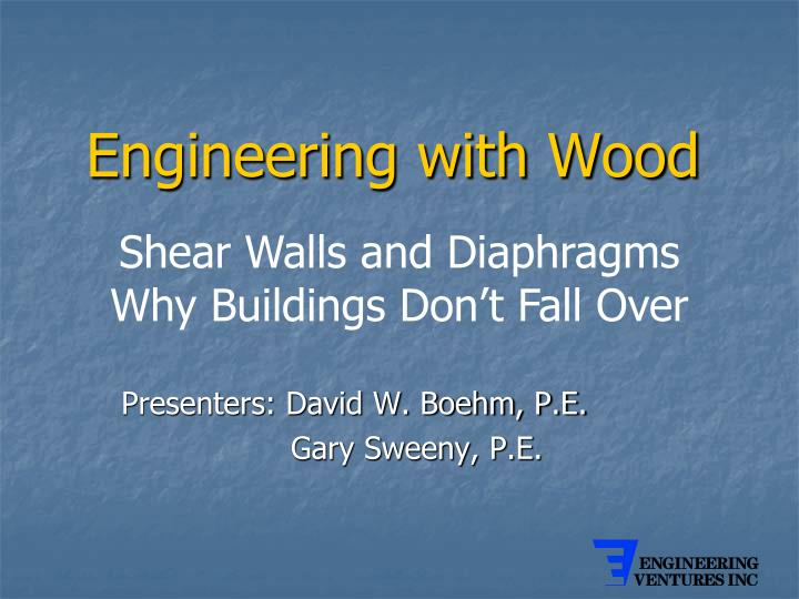 Engineering with Wood