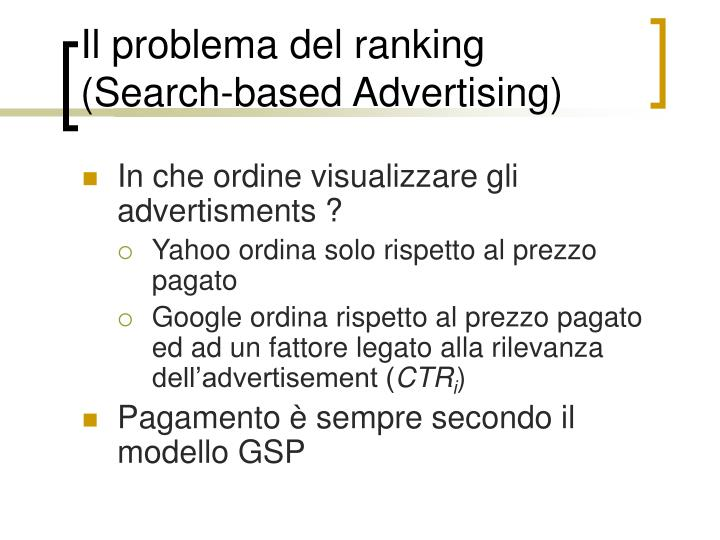 Il problema del ranking (Search-based Advertising)