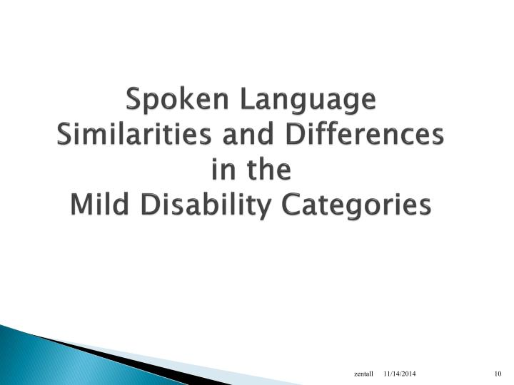 Spoken Language Similarities and Differences