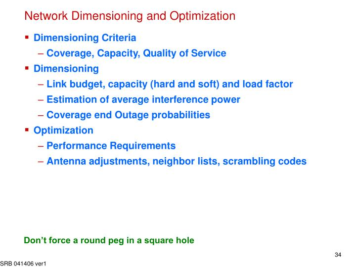 Network Dimensioning and Optimization