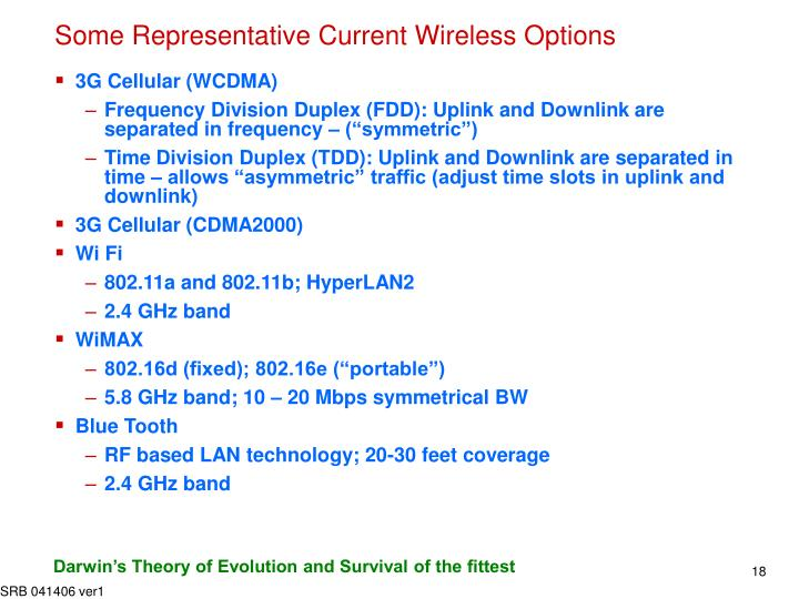Some Representative Current Wireless Options