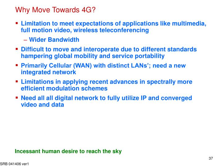 Why Move Towards 4G?