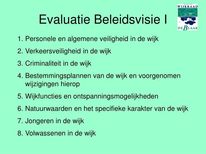 Evaluatie Beleidsvisie I