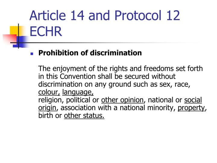Article 14 and Protocol 12 ECHR