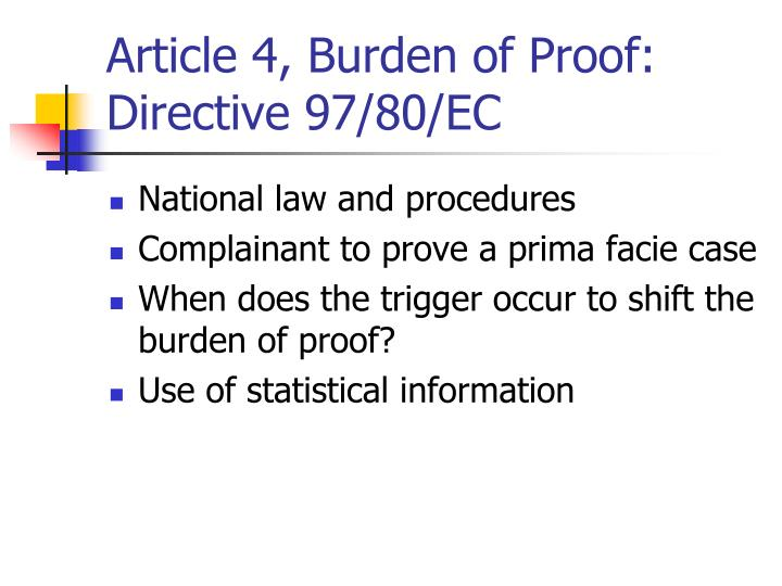 Article 4, Burden of Proof: Directive 97/80/EC