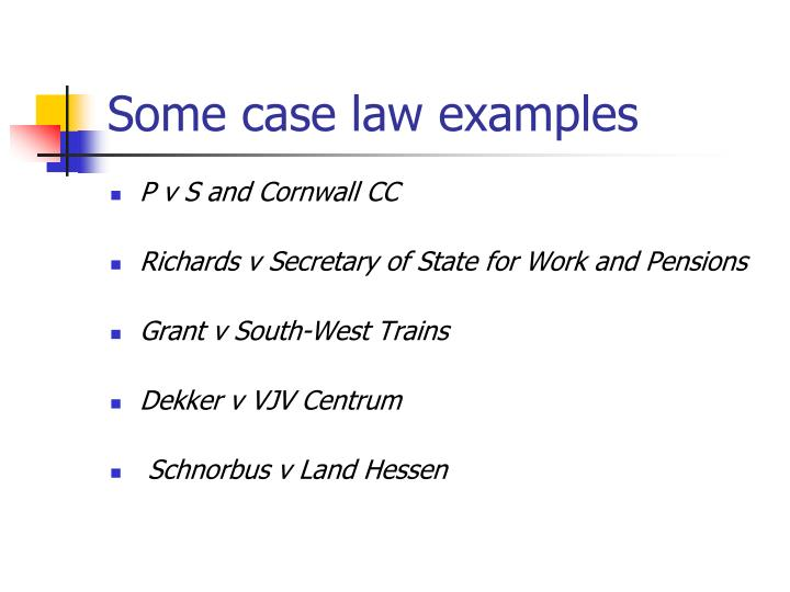 Some case law examples