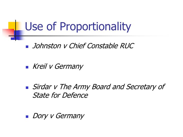 Use of Proportionality