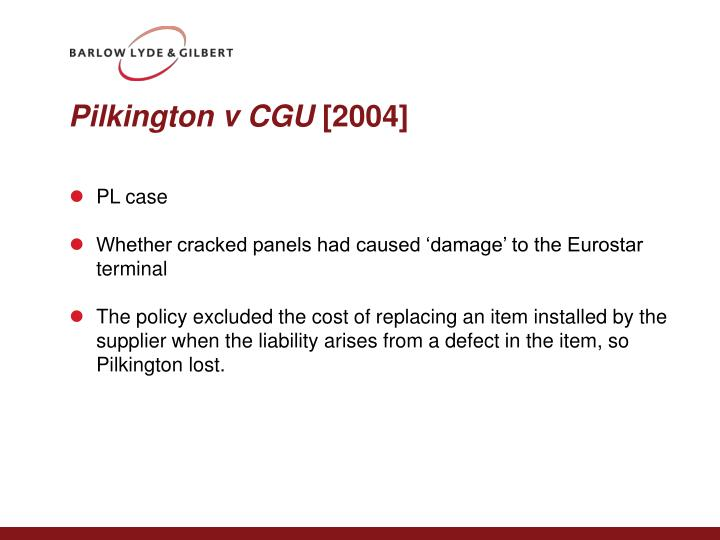 Pilkington v CGU