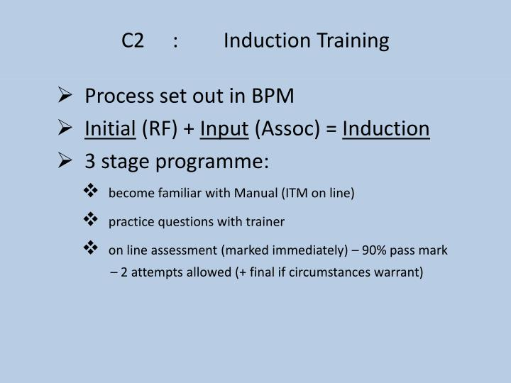 C2:Induction Training