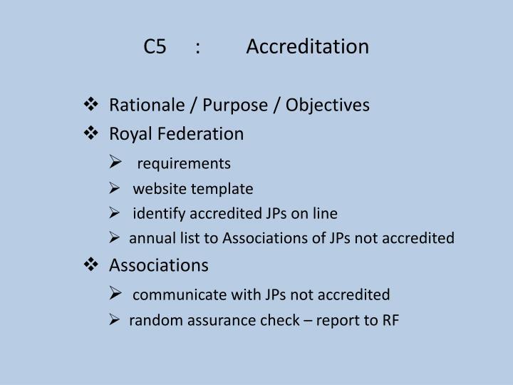 C5:Accreditation