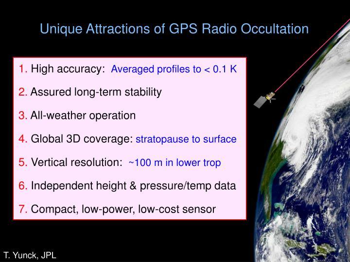 Unique Attractions of GPS Radio Occultation