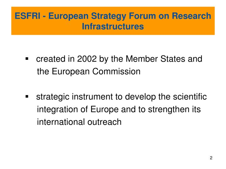 Esfri european strategy forum on research infrastructures