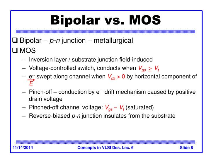 Bipolar vs. MOS