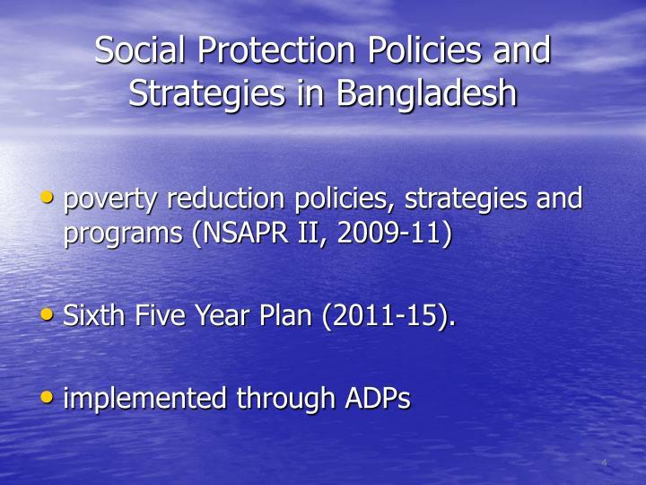 Social Protection Policies and Strategies in Bangladesh