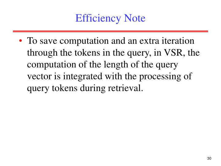 Efficiency Note