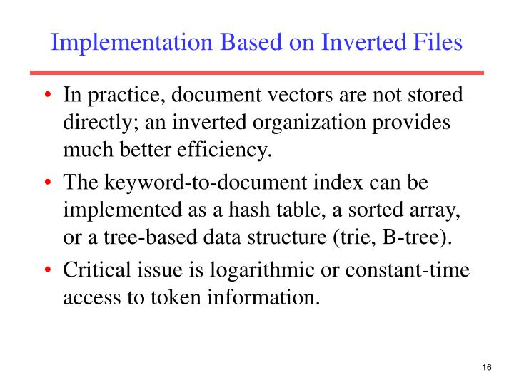 Implementation Based on Inverted Files